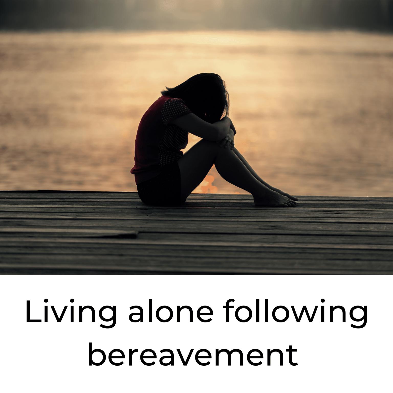 living alone following bereavement