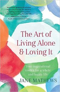 art of living alone and loving it